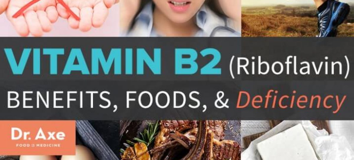 Vitamin B2/Riboflavin: Benefits, sources & deficiency
