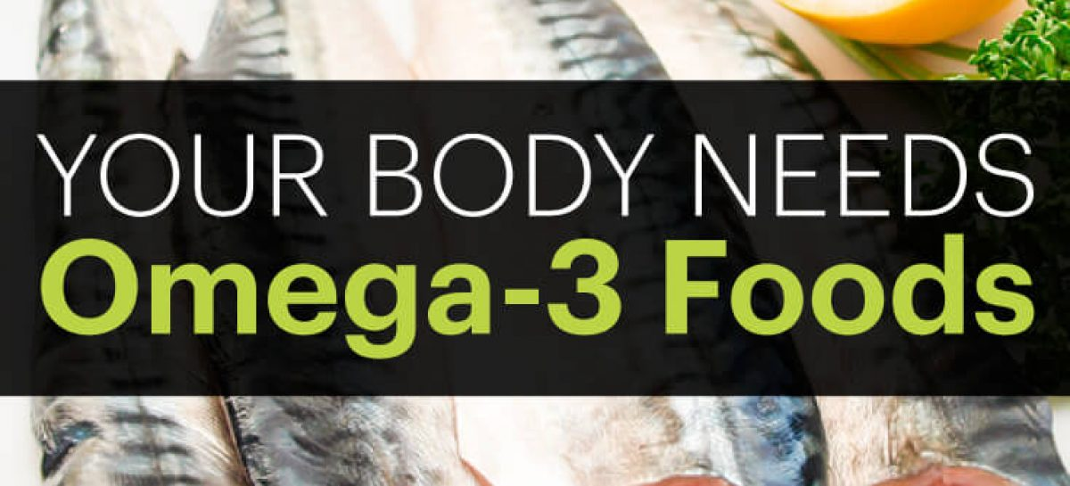 Omega 3 benefits plus top 10 Omega 3 foods