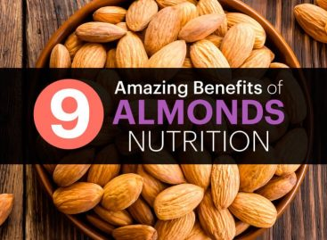 9 amazing Benefits of almonds nutrition