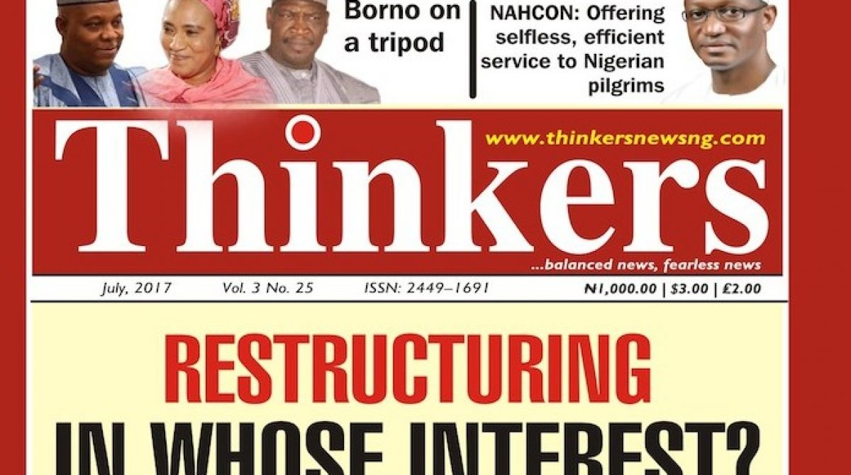 Restructuring Nigeria: In whose interest?